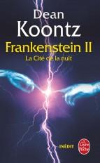 La Cité de la nuit (La Trilogie Frankenstein, Tome 2)