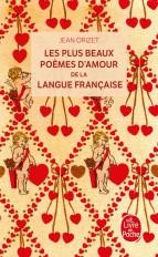 Les Plus Beaux Poèmes d'amour de la langue française
