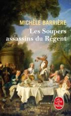 Les Soupers assassins du Régent