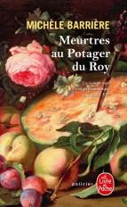 Meurtres au potager du Roy