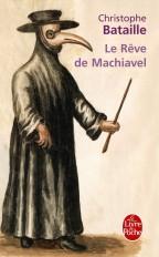 Le Rêve de Machiavel