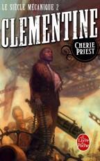 Clémentine (Le Siècle mécanique, Tome 2)