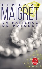 La patience de Maigret