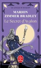 Le Secret d'Avalon (Le Cycle d'Avalon, Tome 3)