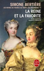 La Reine et la favorite (Les Reines de France au temps des Bourbons, Tome 3)