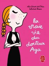 La Vraie Vie du docteur Aga