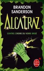 Alcatraz contre l'Ordre du Verre Brisé (Alcatraz, Tome 4)