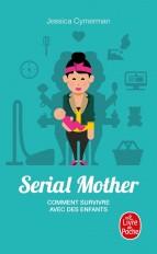 Serial Mother - Comment survivre avec des enfants