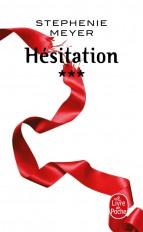 Hésitation (Twilight, Tome 3)