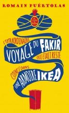 L'extraordinaire voyage du fakir qui était resté coincé dans une armoire Ikéa