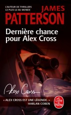 Dernière chance pour Alex Cross