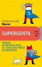 Supergentil, manuel de bienveillance à l'usage des héros du quotidien