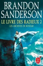 Le Livre des Radieux, Volume 2 (Les Archives de Roshar, Tome 2)