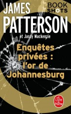 Enquêtes privées : l'or de Johannesburg