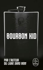 Bourbon Kid (Bourbon Kid, Tome 7)