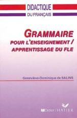 Grammaire pour l'enseignement/apprentissage du FLE - Livre