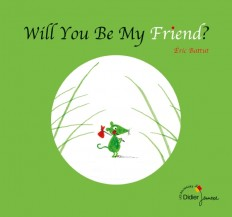 Will You Be My Friend? - bilingue anglais