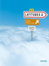 Latitudes 2 niv.2 - Cahier + CD