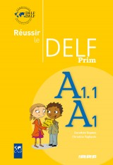 Réussir le delf prim' A1 - A1.1  - Livre