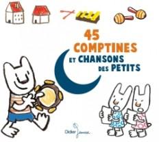 45 comptines et chansons des petits (CD)