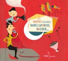Les Matous chantent Boby Lapointe, Bourvil... (CD)