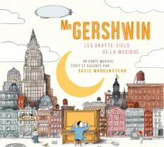 Mister Gershwin, les gratte-ciels de la musique (CD)