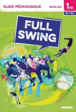 Full Swing 1re - Guide pédagogique - version papier