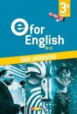 E for English 3e (éd. 2017) - Guide pédagogique - version papier