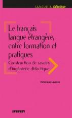 Le français langue étrangère, entre formation et pratiques