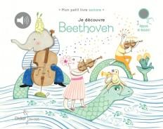 Je découvre Beethoven