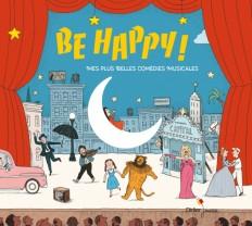 Be Happy! Mes plus belles comédies musicales (CD)