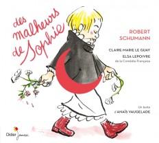 Des Malheurs de Sophie (CD)