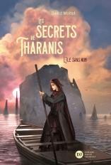Les Secrets de Tharanis - tome 1, L'Île Sans Nom