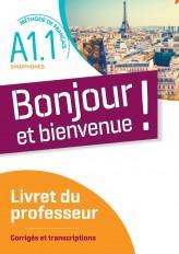 Bonjour et bienvenue ! - Pour sinophones  A1.1 - Guide pédagogique  - version numérique pdf