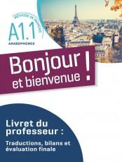 Bonjour et bienvenue ! - pour arabophones  A1.1 - Livret du professeur  - version numérique pdf