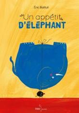 Un appétit d'éléphant