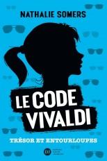 Le code Vivaldi, tome 2 - Trésor et entourloupes