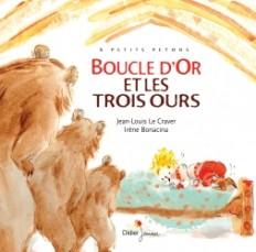BOUCLE D'OR ET LES TROIS OURS - Relook 2021