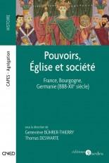 Pouvoirs, Église et société - France, Bourgogne, Germanie (888-XIIe siècle)