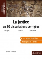 La justice en 30 dissertations corrigées