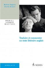 Traduire et commenter un texte littéraire anglais