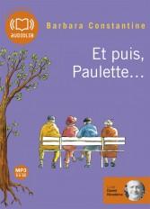 Et puis, Paulette...