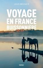 Voyage en France buissonnière