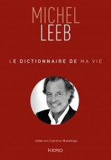 Le dictionnaire de ma vie - Michel Leeb