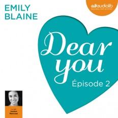 Dear you - Episode 2