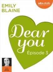 Dear you - Episode 3