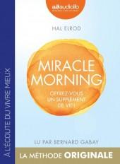 Miracle Morning - Offrez vous un supplément de vie !