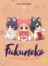 Fukuneko, les chats du bonheur T03