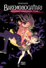 Bakemonogatari - Légendes chimériques : Livre 1