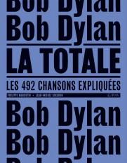 Bob Dylan - La Totale